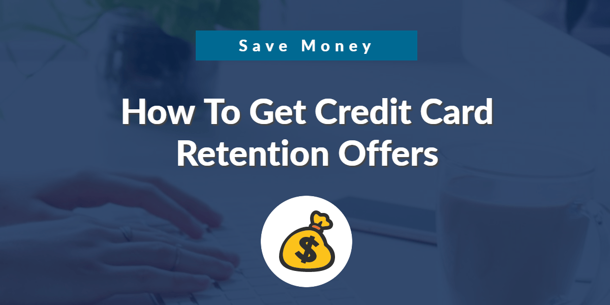 credit card retention offers