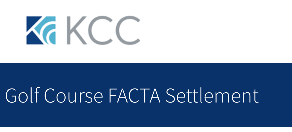 Claim $50 in Golf Course FACTA Settlement Lawsuit