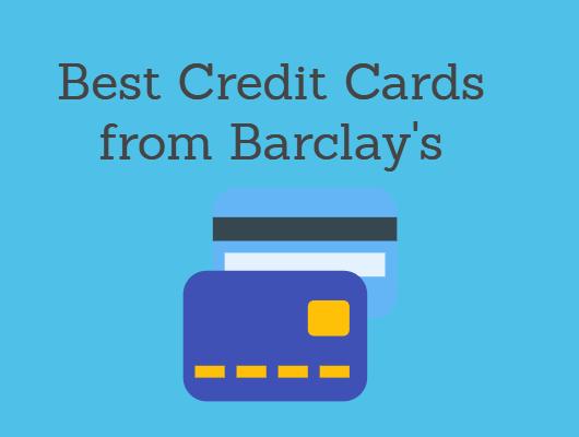 Barclaycard Credit Card 2018: Barclay's Credit Cards Compared
